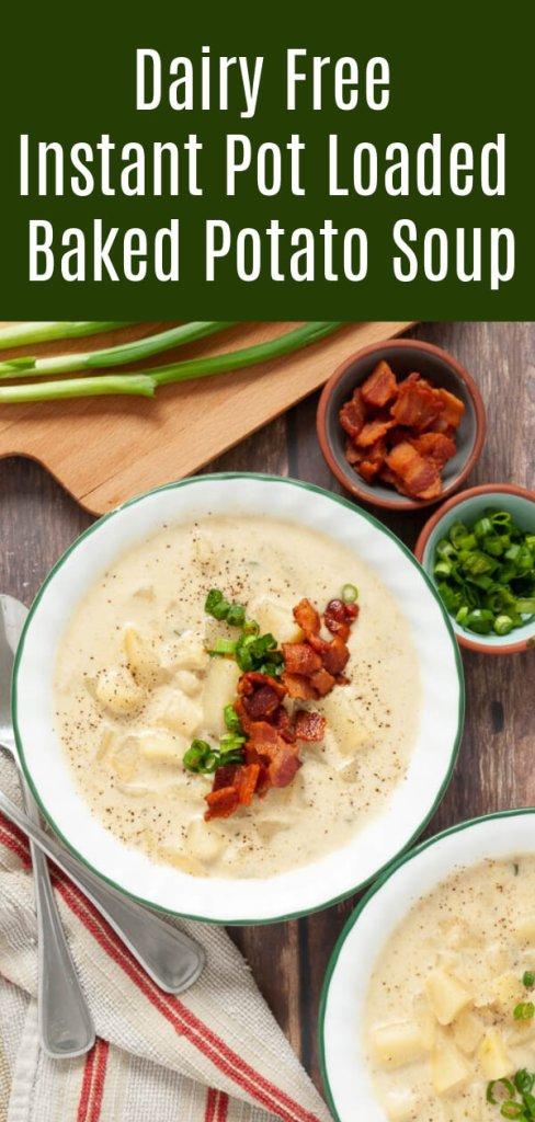 dairy-free-instant-pot-loaded-baked-potato-soup