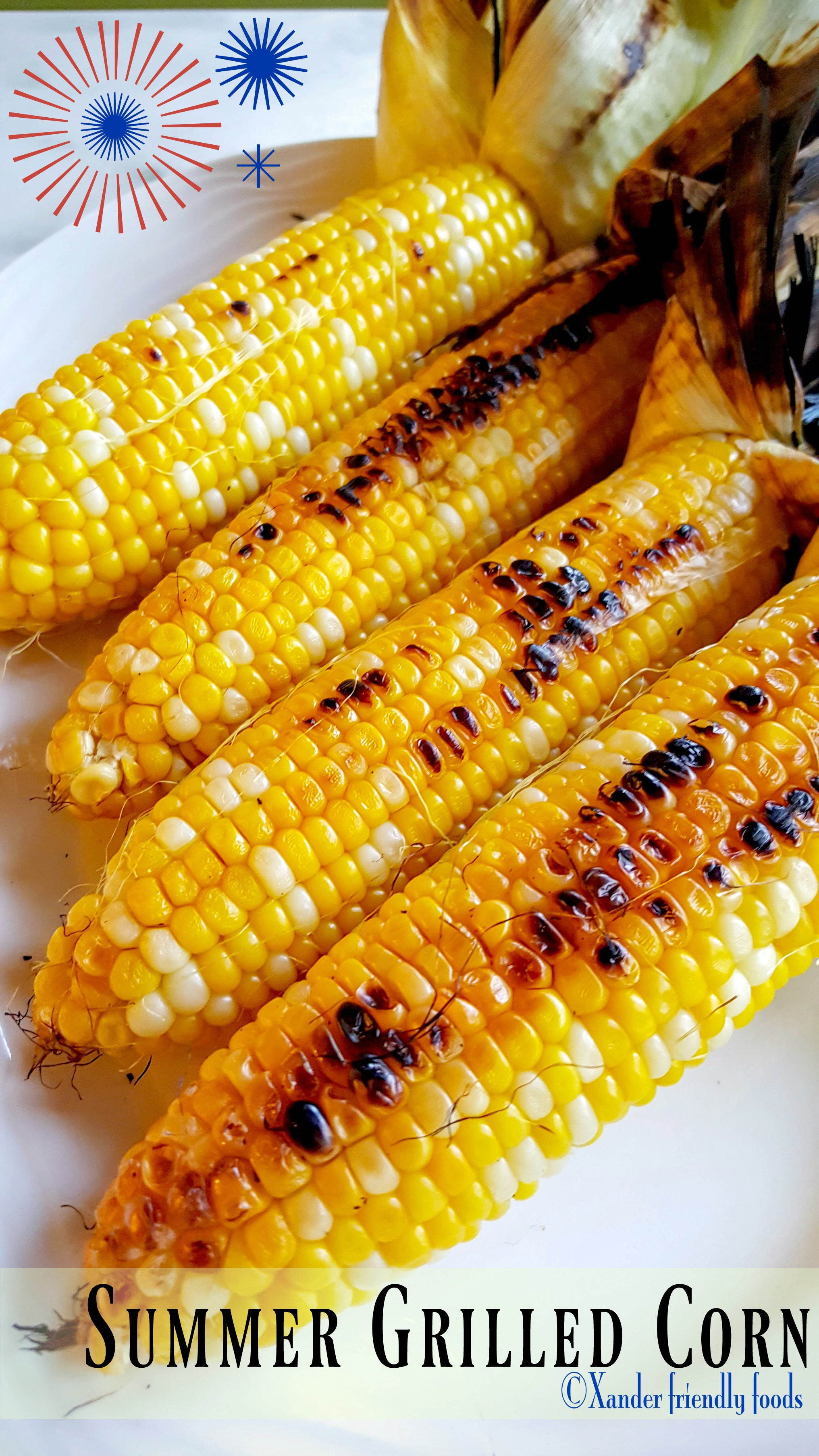 Summer corn is sweeter when steamed within its own husks and grilled to perfection