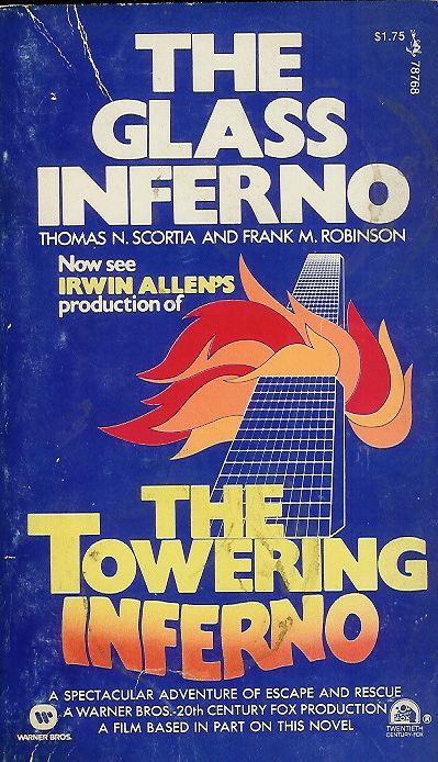 1974 - Der Roman 'The Glass Inferno' war Vorlage für den Film 'The Towering Inferno' (spielt in New York, Warner Bros.)