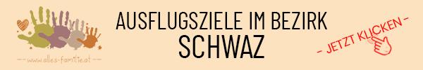 Ausflugsziele im Bezirk Schwaz