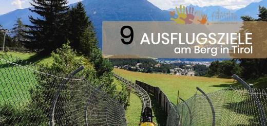 9 Bergerlebnisse mit Kindern in Tirol