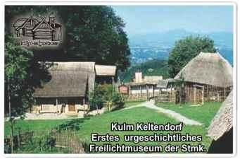 Keltendorf Kulm freilichtmuseum der steiermark