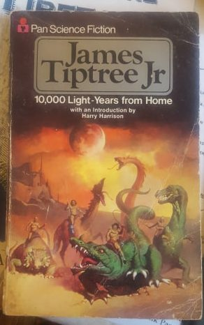 James Tiptree Jr, 10,000 Light Years from Home