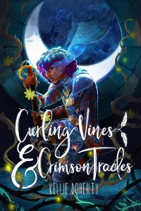 Book cover: Curing Vines and Crimson Trades by Kellie Doherty