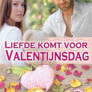 Liefde komt voor Valentijnsdag