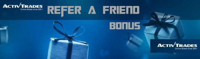 Activtrades refer a friend bonus
