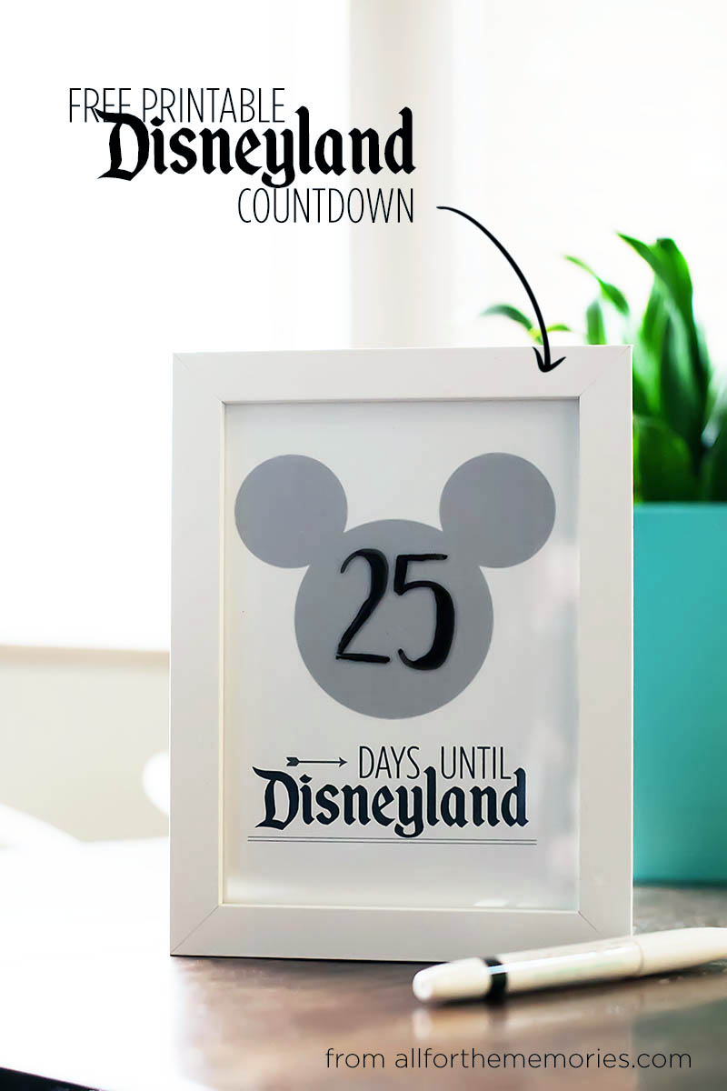 Disneyland countdown - free printable!