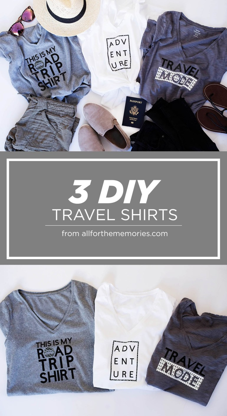 3 different DIY travel tees with links to the Cricut project so you can make your own shirts!