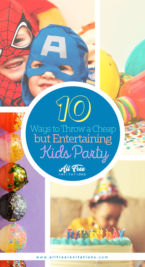 Cheap but cheerful kids party ideas - All Free Invitations