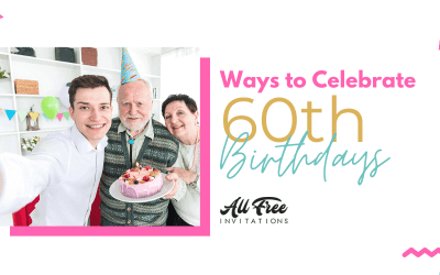 Awesome 60th Birthday Party Ideas