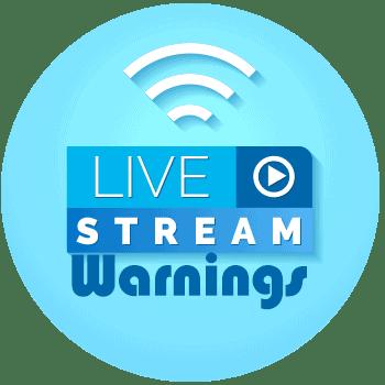 Live Stream Warnings - All Free Invitations