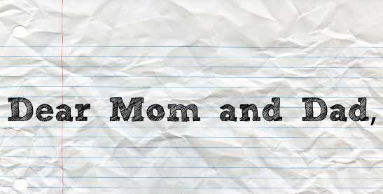 Dear Mom & Dad: A Letter From Your 20-Something Adult Child