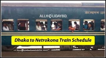 Dhaka to Netrokona Train Schedule