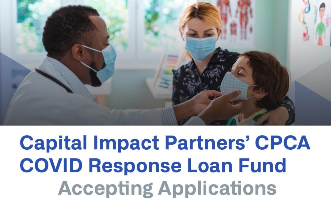Capital Impact Partners' CPCA COVID Response Loan Fund