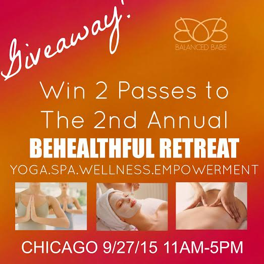 Enter to Win 2 Passes to BeHealthful Retreat in Chicago