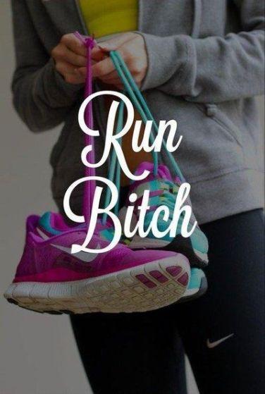 run bitch