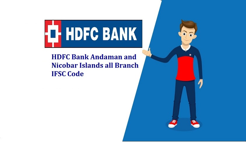 Andaman and Nicobar Islands all Branch HDFC IFSC Code