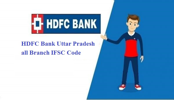 HDFC Bank Uttar Pradesh all Branch IFSC Code
