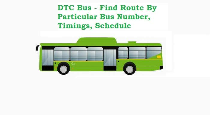 DTC Bus – Find Route By Particular Bus Number, Timings, Schedule