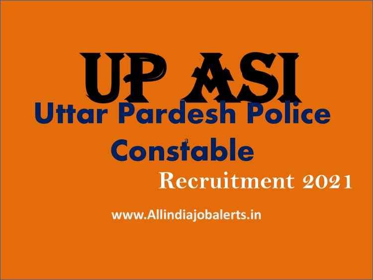 UP Police Recruitment ASI, Clerk   2021