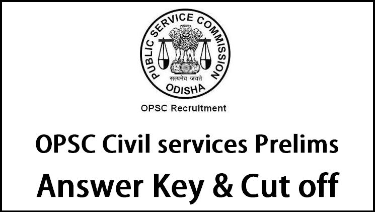 OPSC Civil Services Prelims Answer Key 2015 Download, Cut