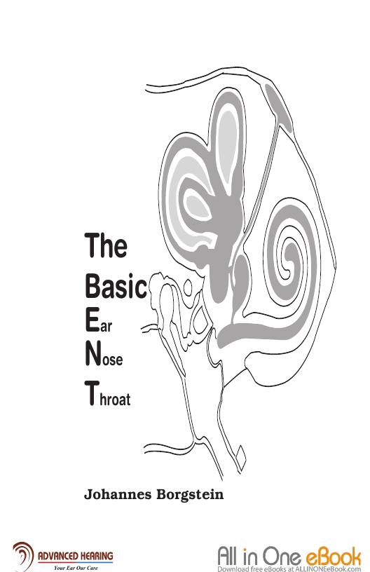 The Basic Ear Nose Throat (ENT)-Johannes Borgstein(Free