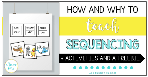 small resolution of How and Why to Teach Sequencing in Speech Therapy