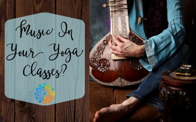 Music In Your Yoga Classes?