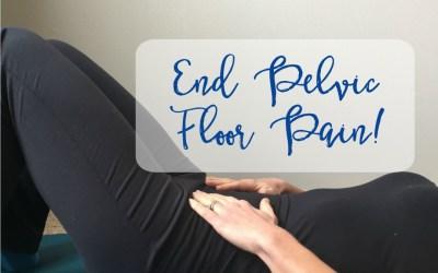 End Pelvic Floor Pain with Yoga