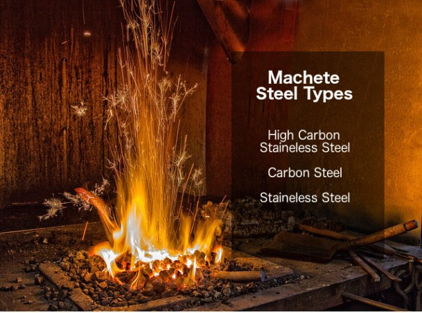 types of steel used for machete blades