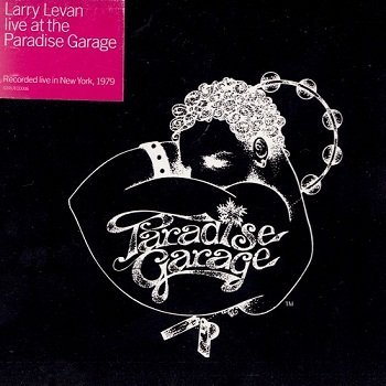 Larry Levan  Live At The Paradise Garage 2000  Lossless music download  flac ape wav