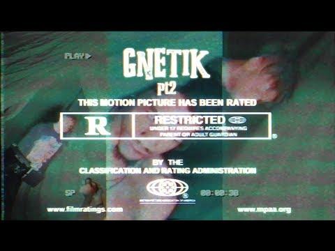 Bknott x Kudoz – GNETIK Pt. 2