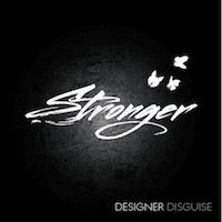 Designer Disguise -Stronger