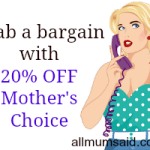 Mother's Choice offers 20% discount