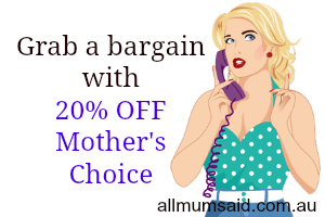 Mother's Choice discount