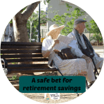 A safe bet for retirement savings