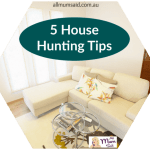 5 House Hunting Tips for Meticulous Mums