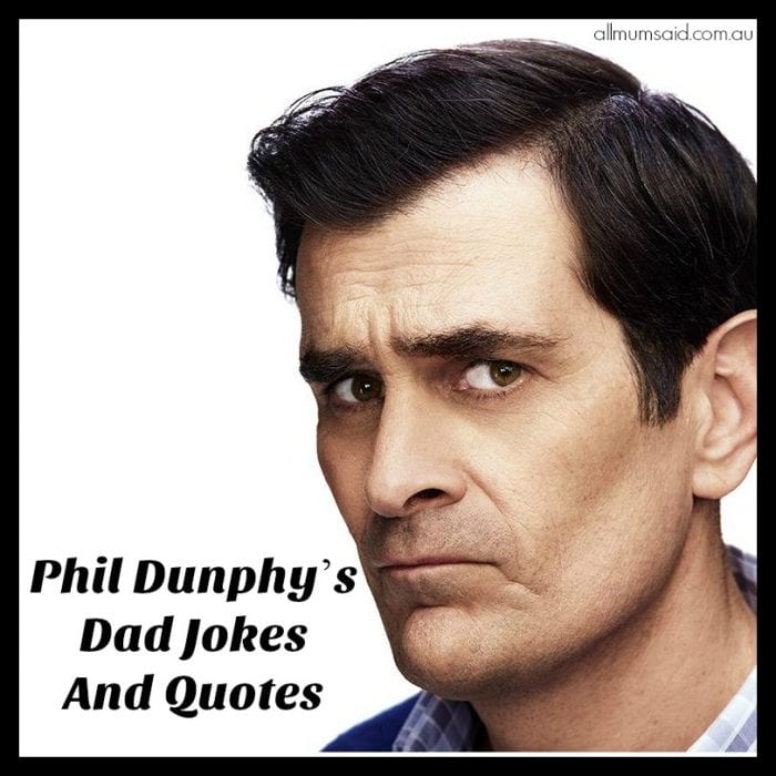 Phil Dunphy Quotes And Dad Jokes