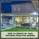 How To Spruce Up Your Outdoor Space For Summer