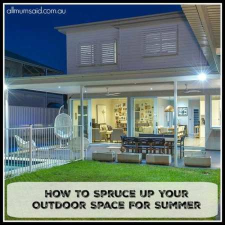 spruce up your outdoor space for summer
