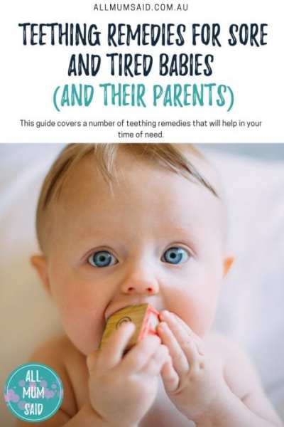 All Mum Said - Teething remedies for sore and tired babies #Teething #Parenting