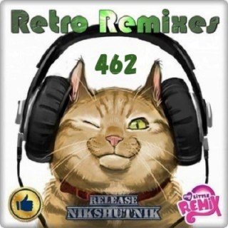 Retro Remix Quality Vol.462 (2020)