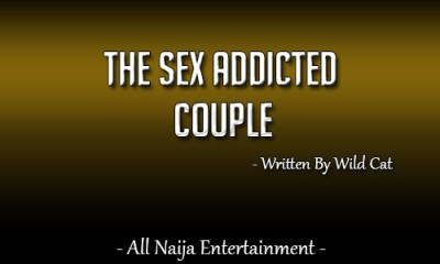 The Sex Addicted Couple