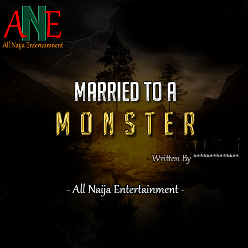 MARRIED TO A MONSTER story