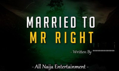 MARRIED TO MR RIGHT