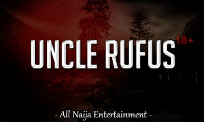 UNCLE RUFUS Story