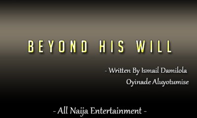 Beyond his will