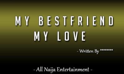 MY BESTFRIEND MY LOVE