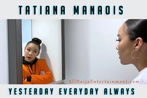 Tatiana Manaois - Yesterday Everyday Always
