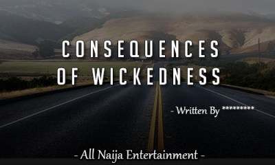 CONSEQUENCES OF WICKEDNESS Story
